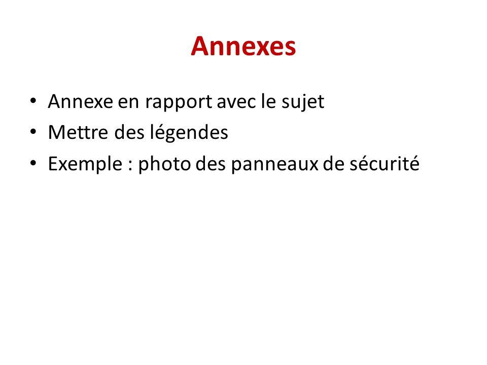 Annexes Annexe en rapport avec le sujet Mettre des légendes
