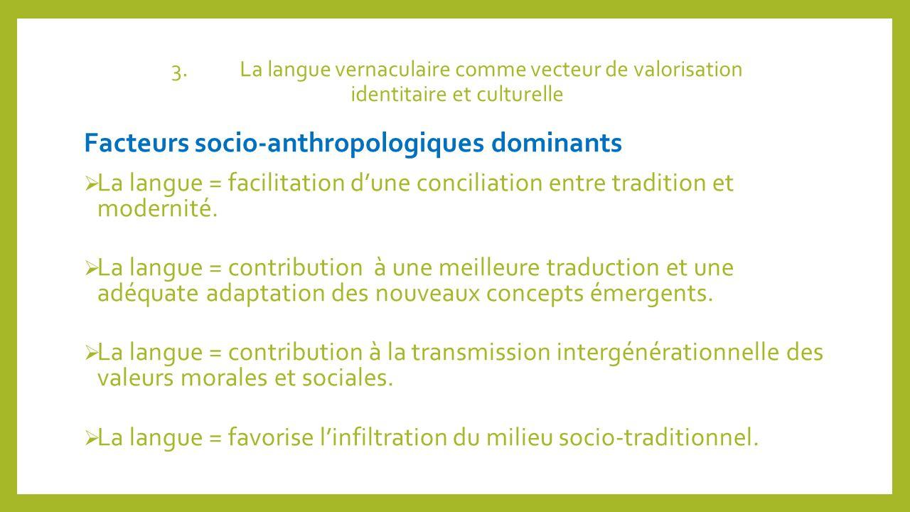 Facteurs socio-anthropologiques dominants