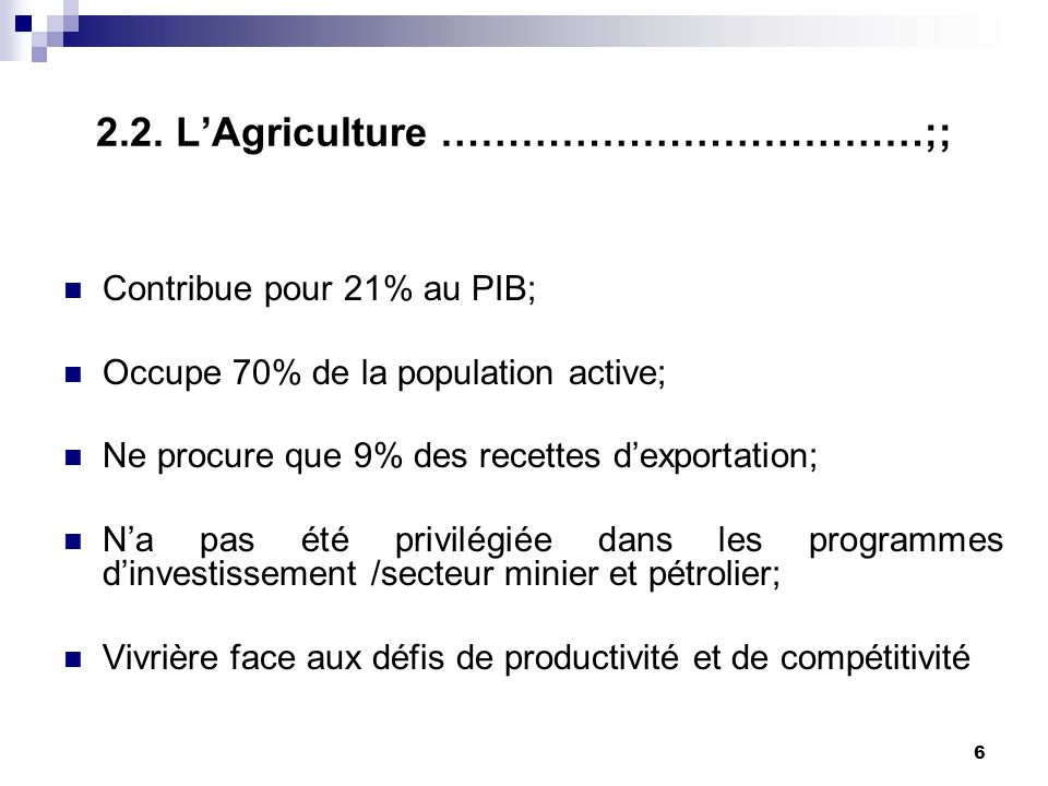 2.2. L'Agriculture ………………………………;;