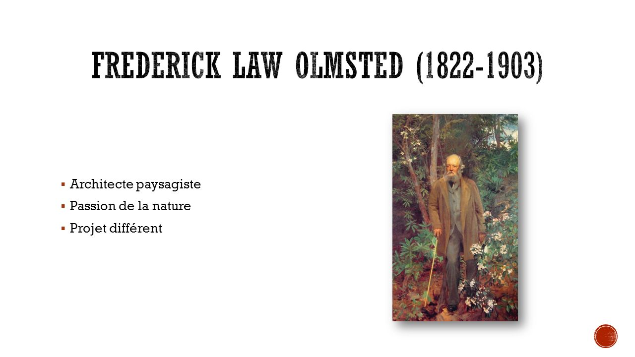 Frederick Law Olmsted (1822-1903)