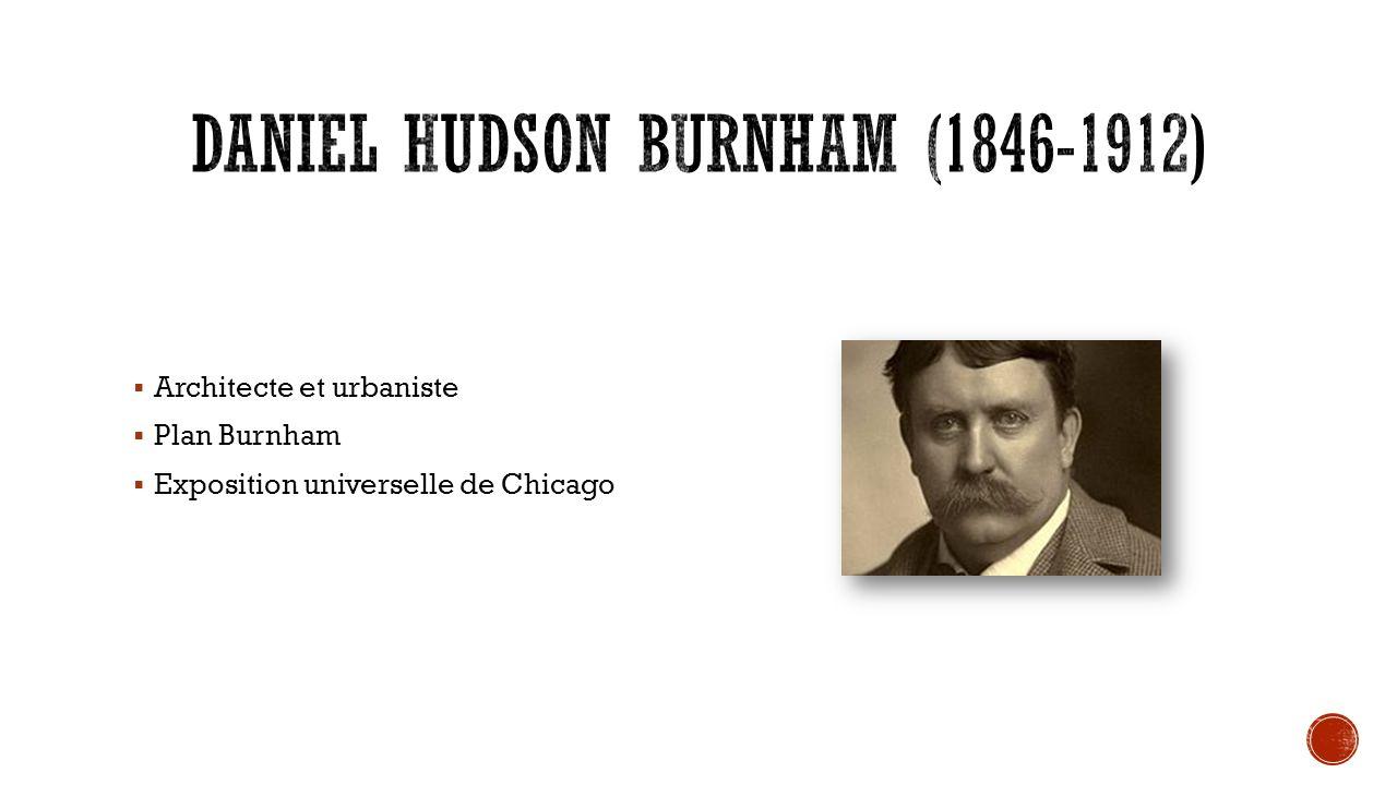 Daniel Hudson Burnham (1846-1912)