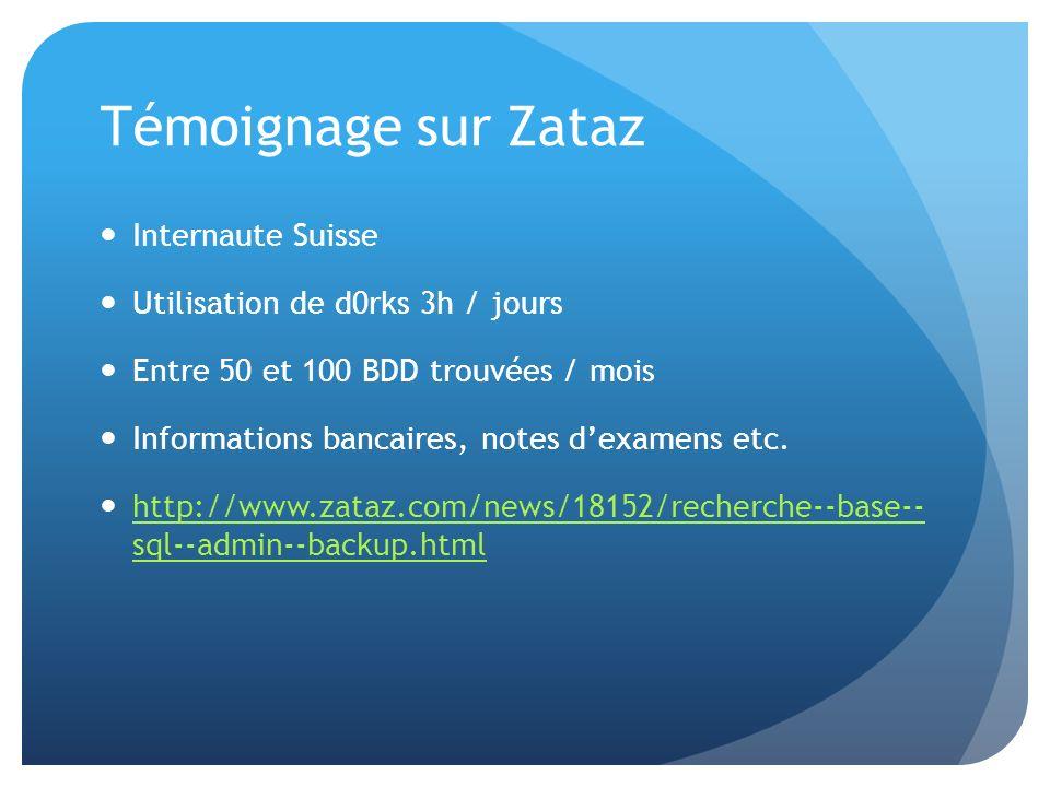 Témoignage sur Zataz Internaute Suisse Utilisation de d0rks 3h / jours