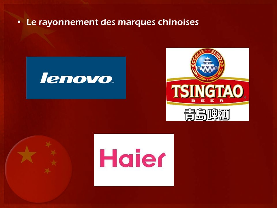 Le rayonnement des marques chinoises