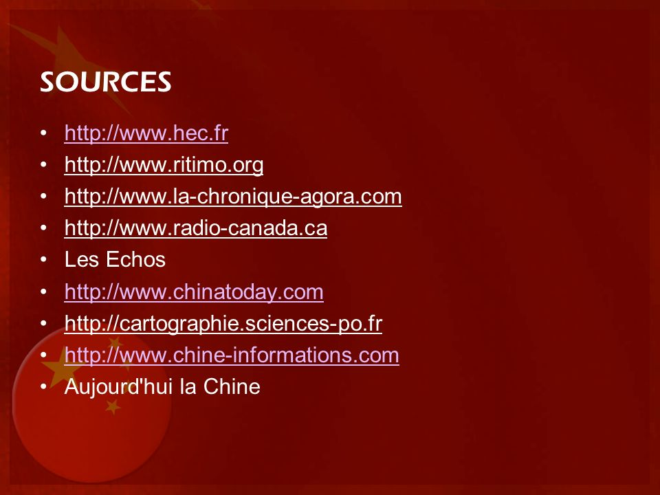 SOURCES http://www.hec.fr http://www.ritimo.org