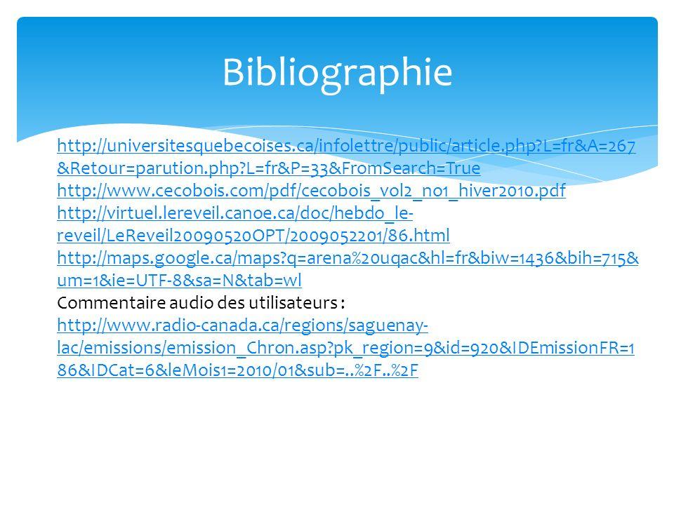 Bibliographie http://universitesquebecoises.ca/infolettre/public/article.php L=fr&A=267&Retour=parution.php L=fr&P=33&FromSearch=True.