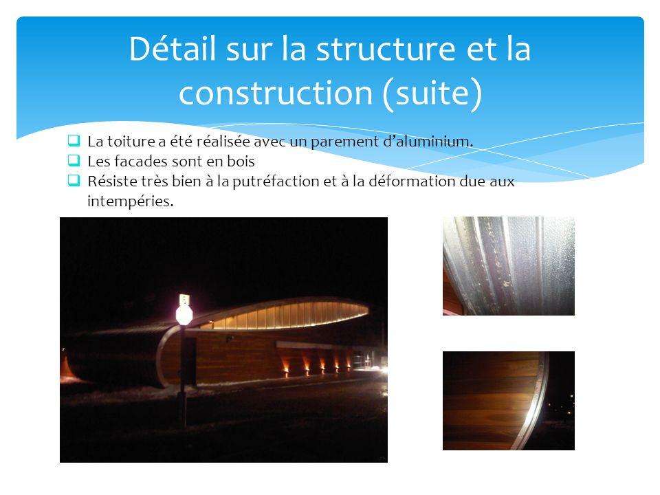 Détail sur la structure et la construction (suite)