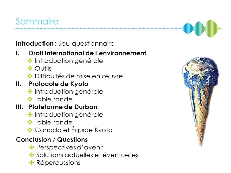 Sommaire Introduction : Jeu-questionnaire