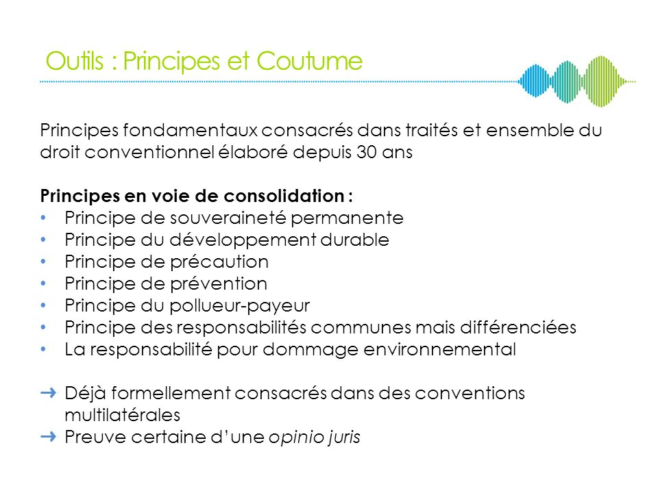 Outils : Principes et Coutume