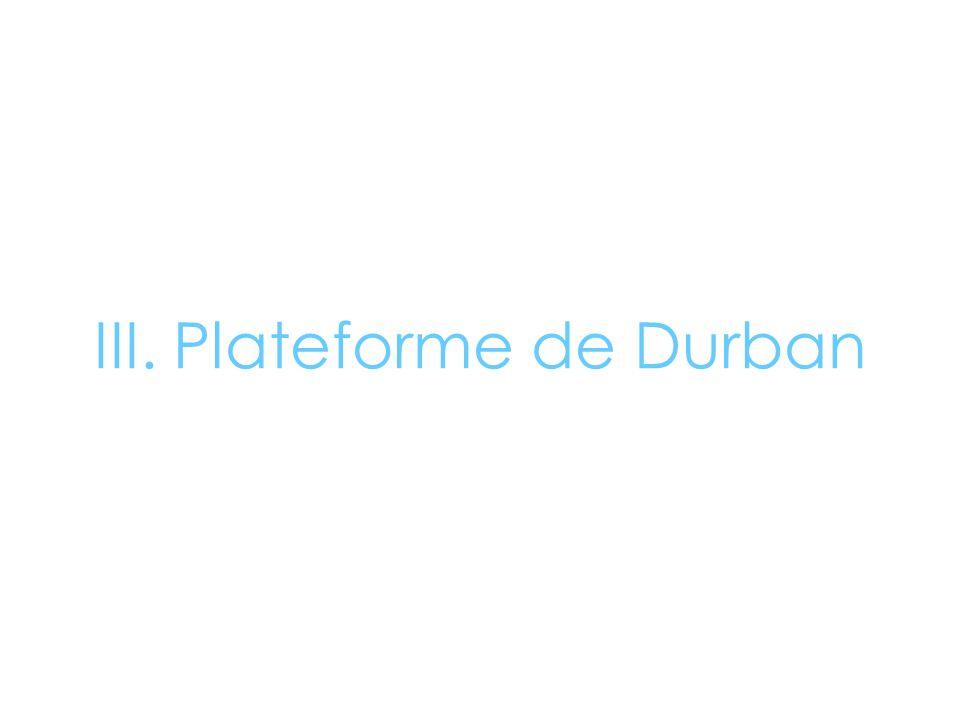 III. Plateforme de Durban