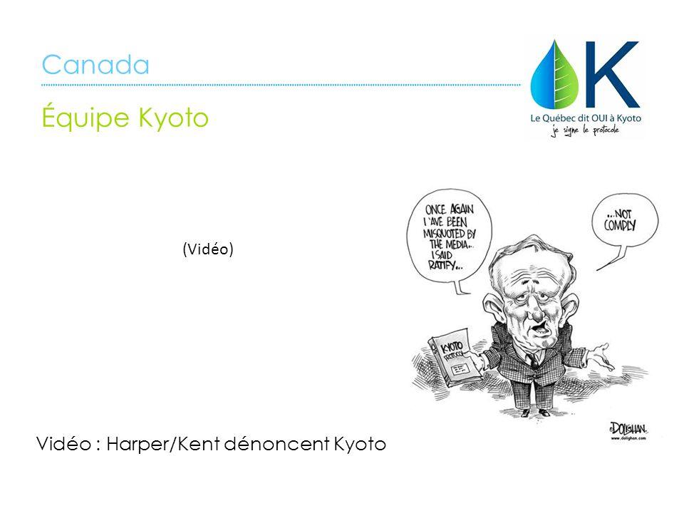 Vidéo : Harper/Kent dénoncent Kyoto