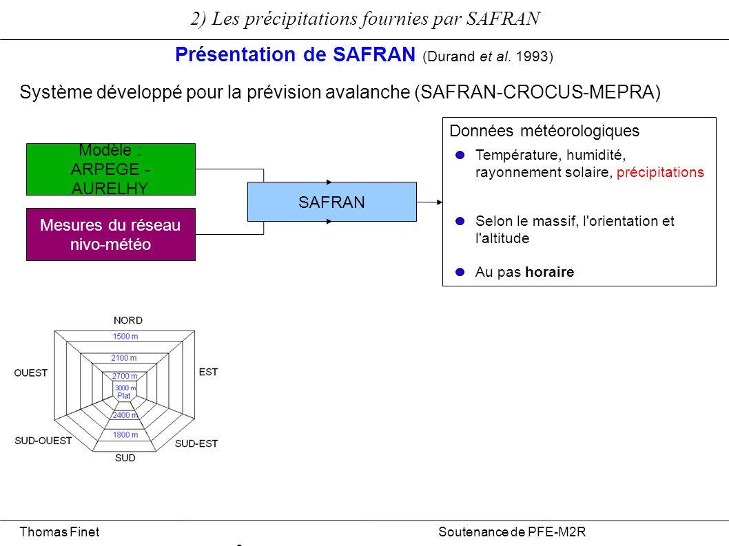 2) Les précipitations fournies par SAFRAN