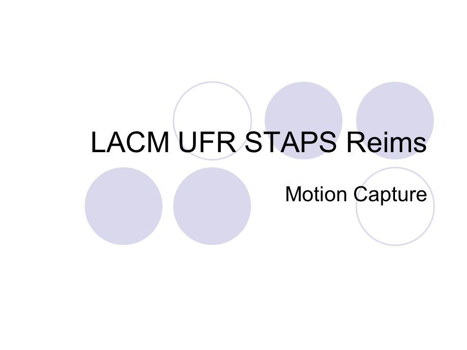 LACM UFR STAPS Reims Motion Capture