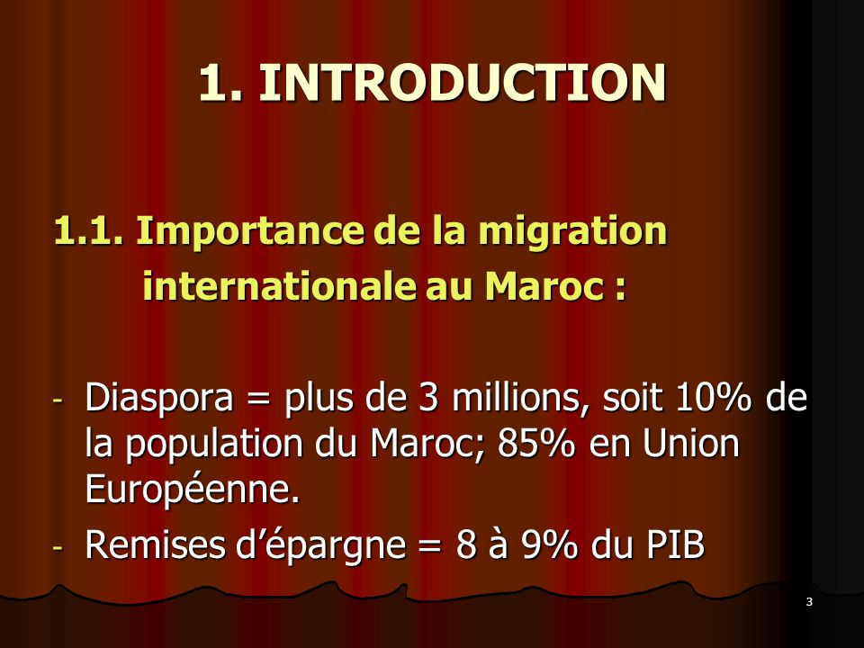 1. INTRODUCTION 1.1. Importance de la migration