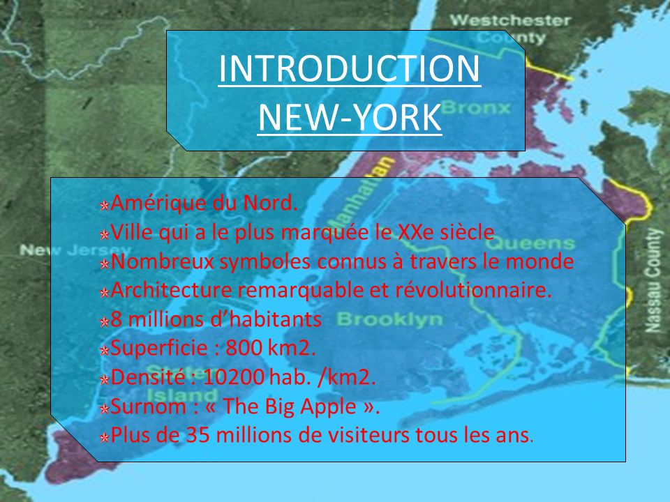 INTRODUCTION NEW-YORK Amérique du Nord.