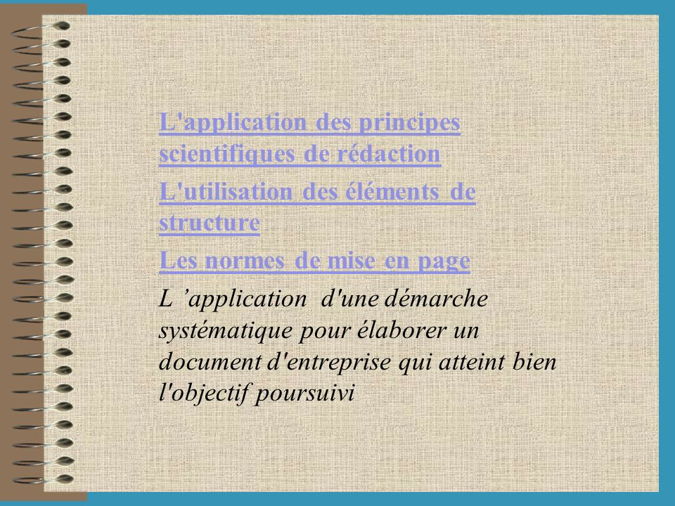 L application des principes scientifiques de rédaction