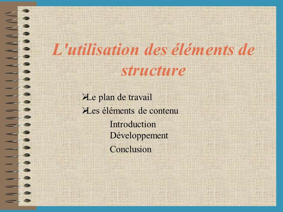 L utilisation des éléments de structure