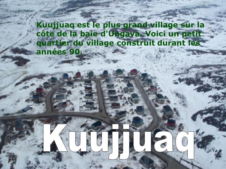 Kuujjuaq est le plus grand village sur la côte de la baie d Ungava