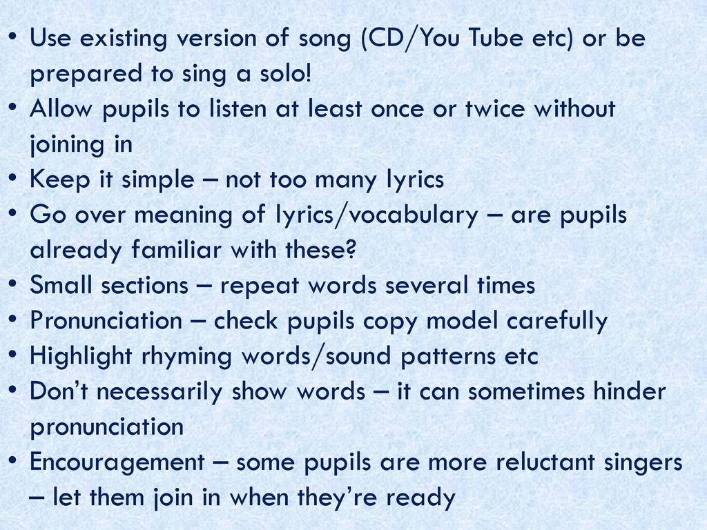 Use existing version of song (CD/You Tube etc) or be prepared to sing a solo!
