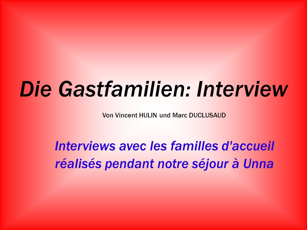 Die Gastfamilien: Interview
