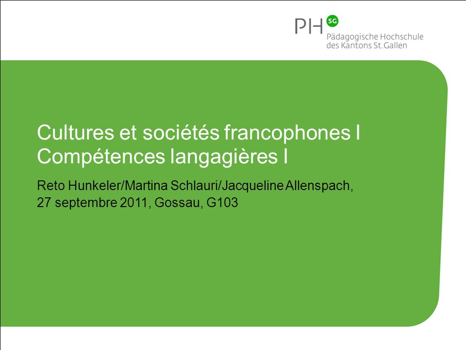 Cultures et sociétés francophones I Compétences langagières I