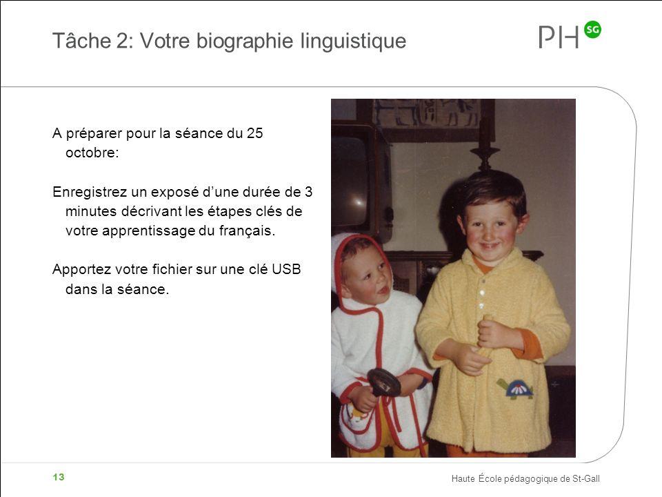 Tâche 2: Votre biographie linguistique