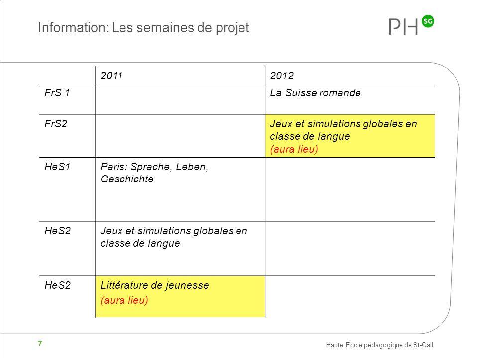 Information: Les semaines de projet