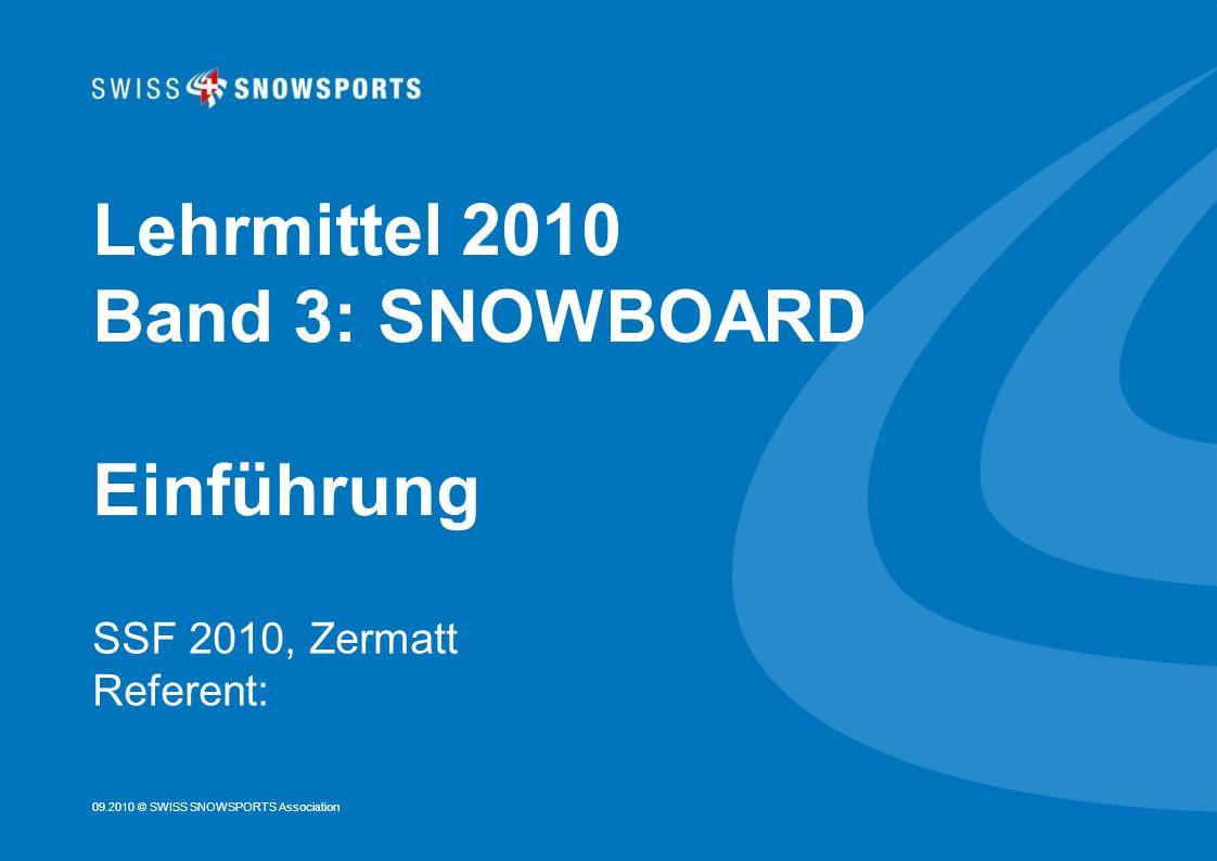 Lehrmittel 2010 Band 3: SNOWBOARD Einführung