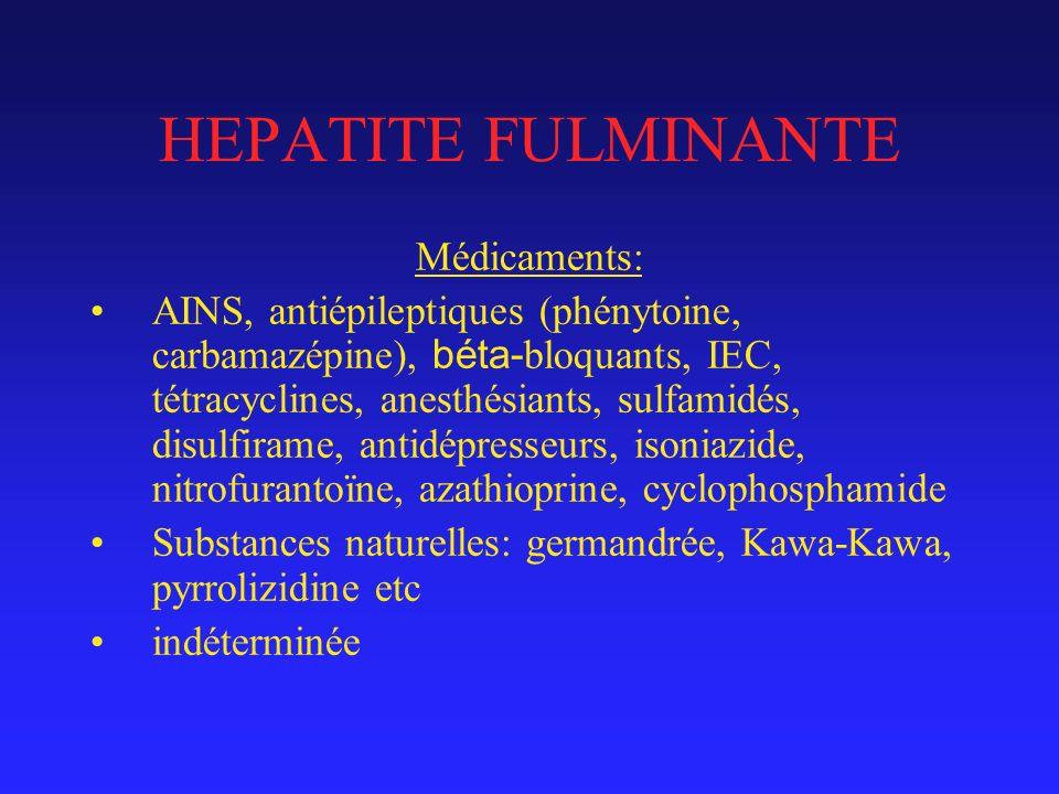 HEPATITE FULMINANTE Médicaments: