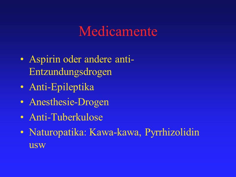 Medicamente Aspirin oder andere anti-Entzundungsdrogen Anti-Epileptika