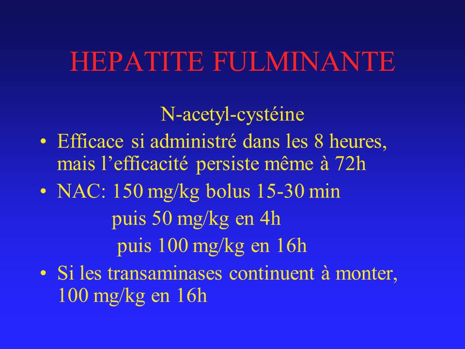 HEPATITE FULMINANTE N-acetyl-cystéine