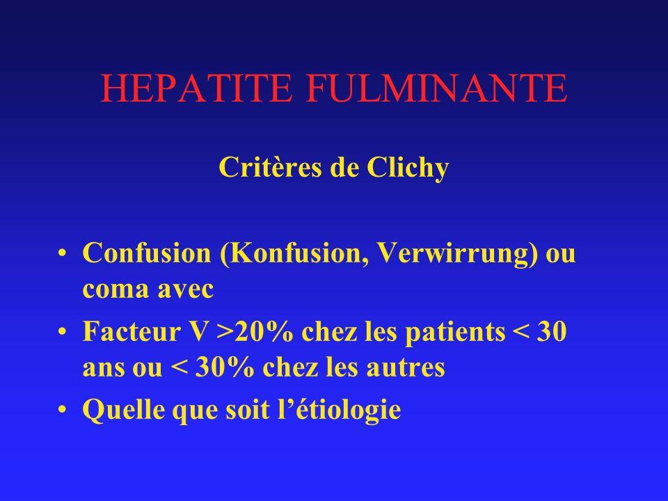 HEPATITE FULMINANTE Critères de Clichy
