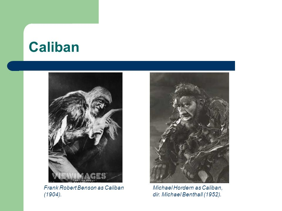Caliban Frank Robert Benson as Caliban (1904).