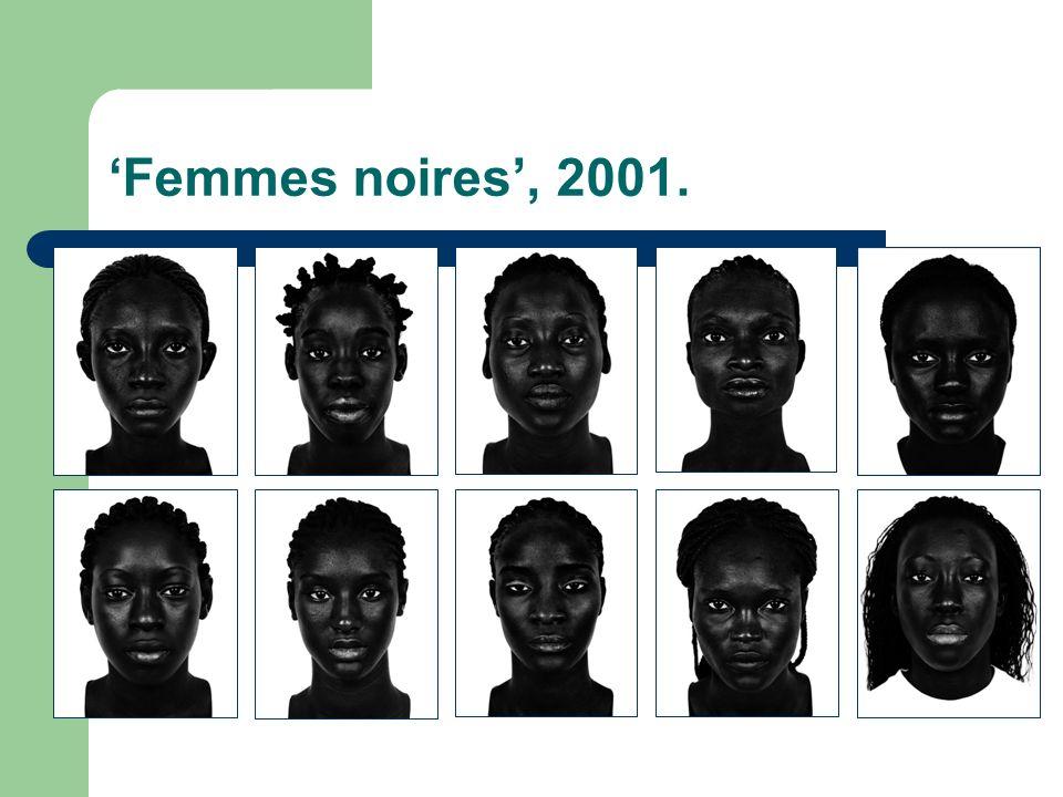 'Femmes noires', 2001.