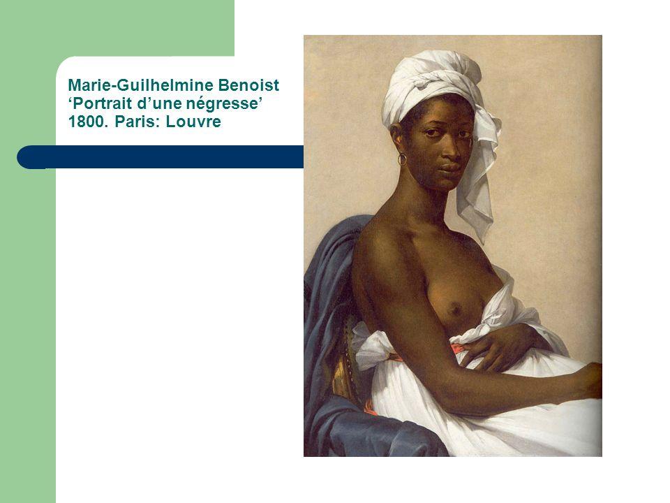 Marie-Guilhelmine Benoist 'Portrait d'une négresse' 1800. Paris: Louvre