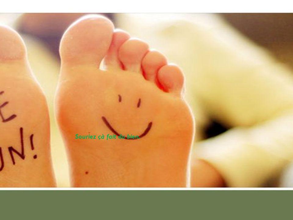 Souriez çà fait du bien.