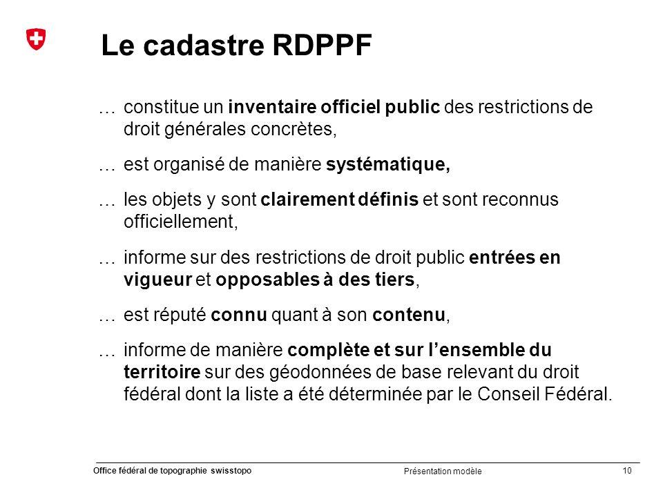 Le cadastre RDPPF … constitue un inventaire officiel public des restrictions de droit générales concrètes,