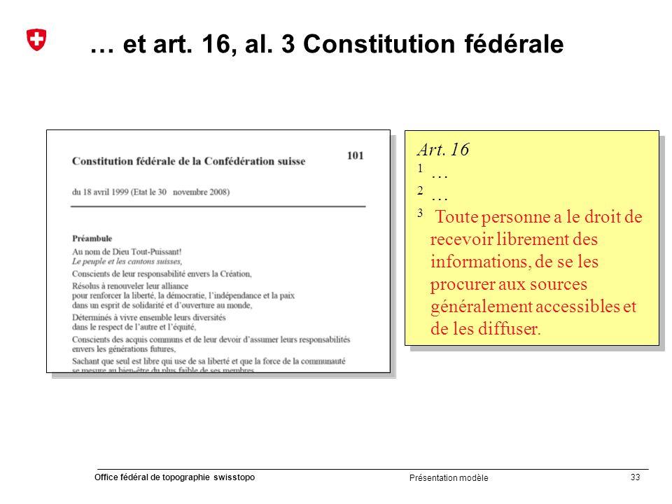 … et art. 16, al. 3 Constitution fédérale