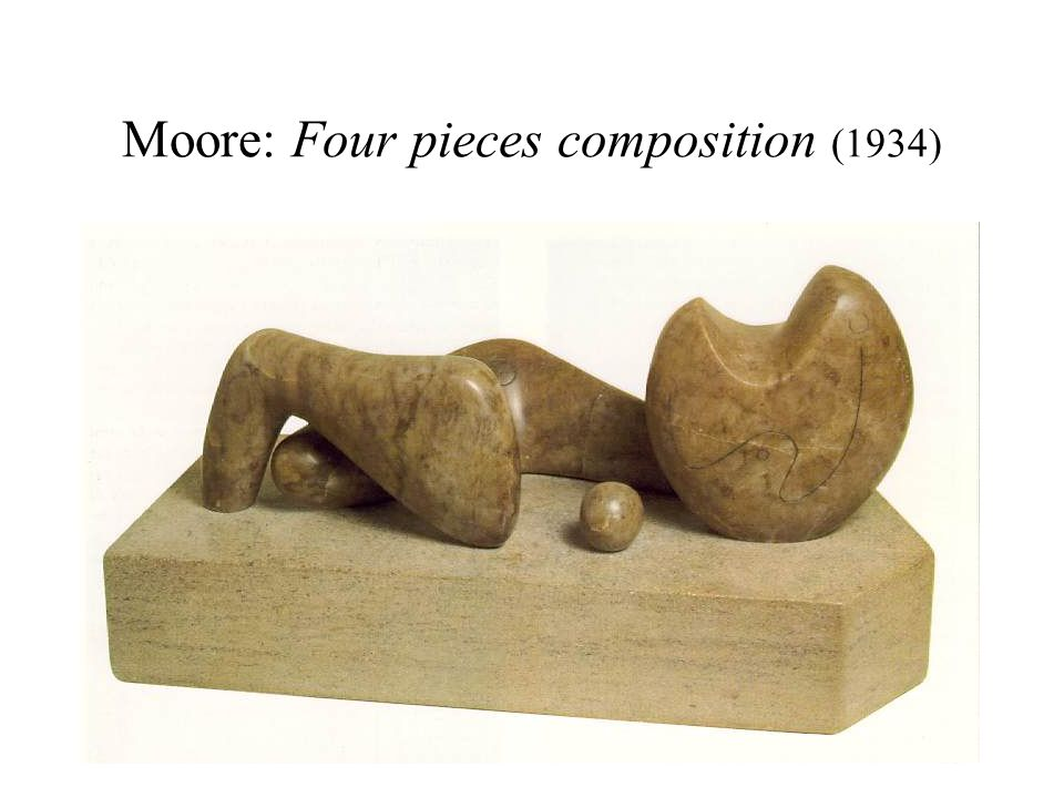 Moore: Four pieces composition (1934)
