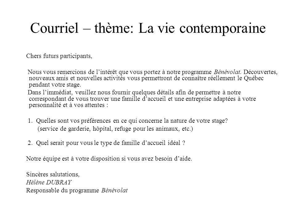 Courriel – thème: La vie contemporaine