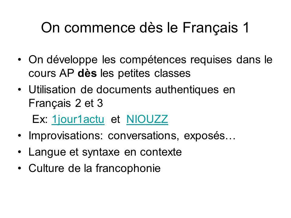 On commence dès le Français 1