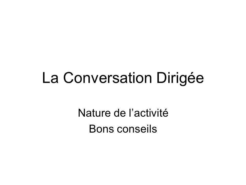 La Conversation Dirigée