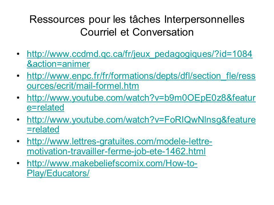 Ressources pour les tâches Interpersonnelles Courriel et Conversation