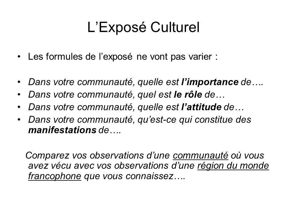 L'Exposé Culturel Les formules de l'exposé ne vont pas varier :