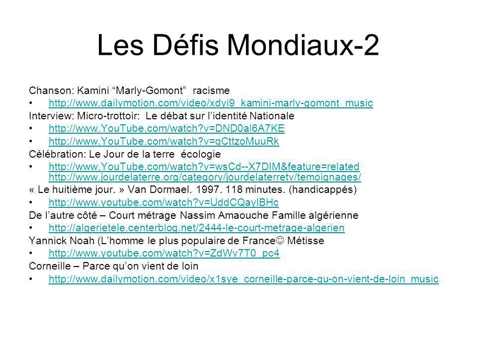 Les Défis Mondiaux-2 Chanson: Kamini Marly-Gomont racisme