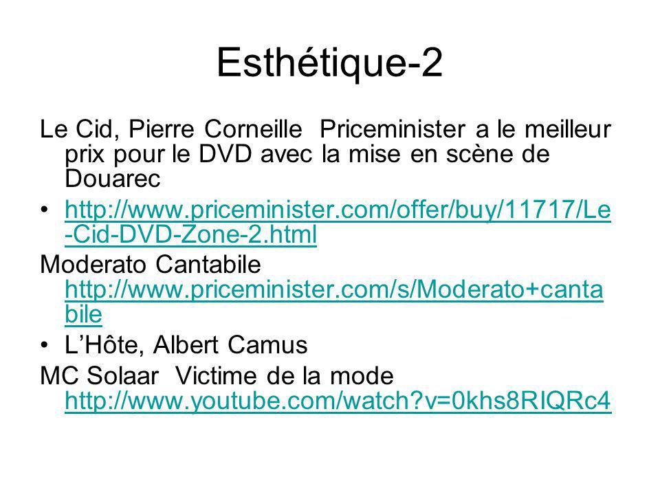 Esthétique-2 Le Cid, Pierre Corneille Priceminister a le meilleur prix pour le DVD avec la mise en scène de Douarec.