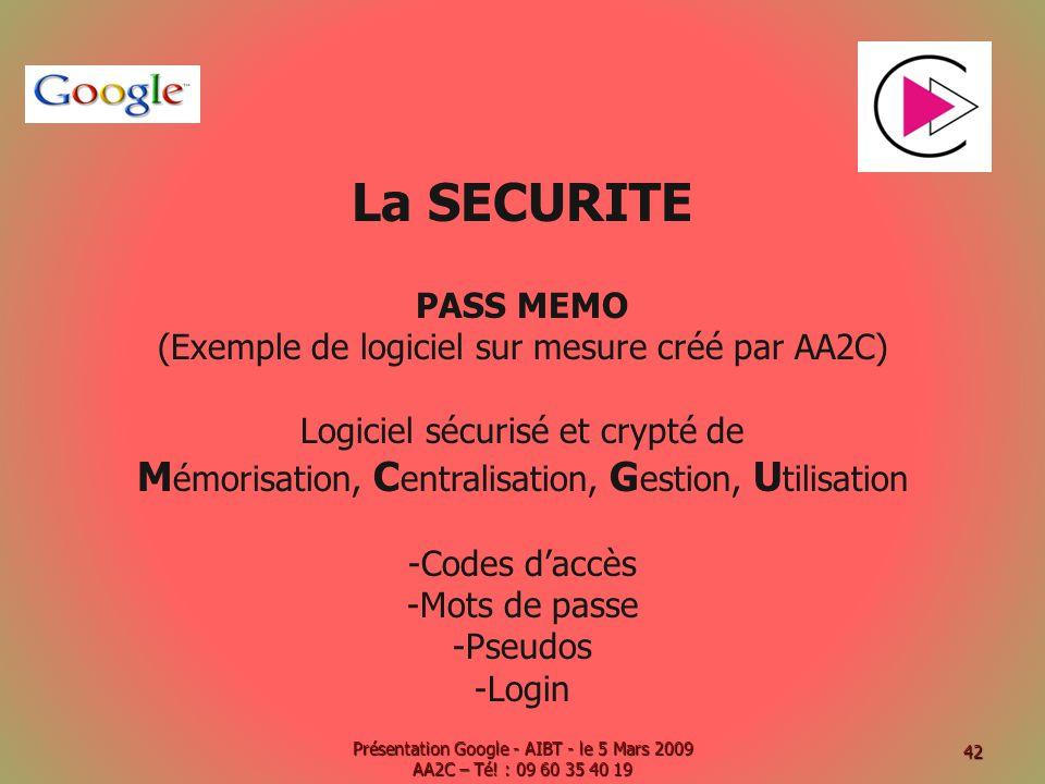 La SECURITE Mémorisation, Centralisation, Gestion, Utilisation