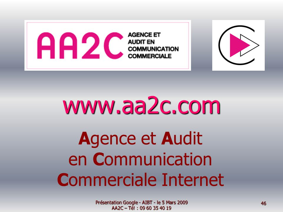 www.aa2c.com Agence et Audit en Communication Commerciale Internet