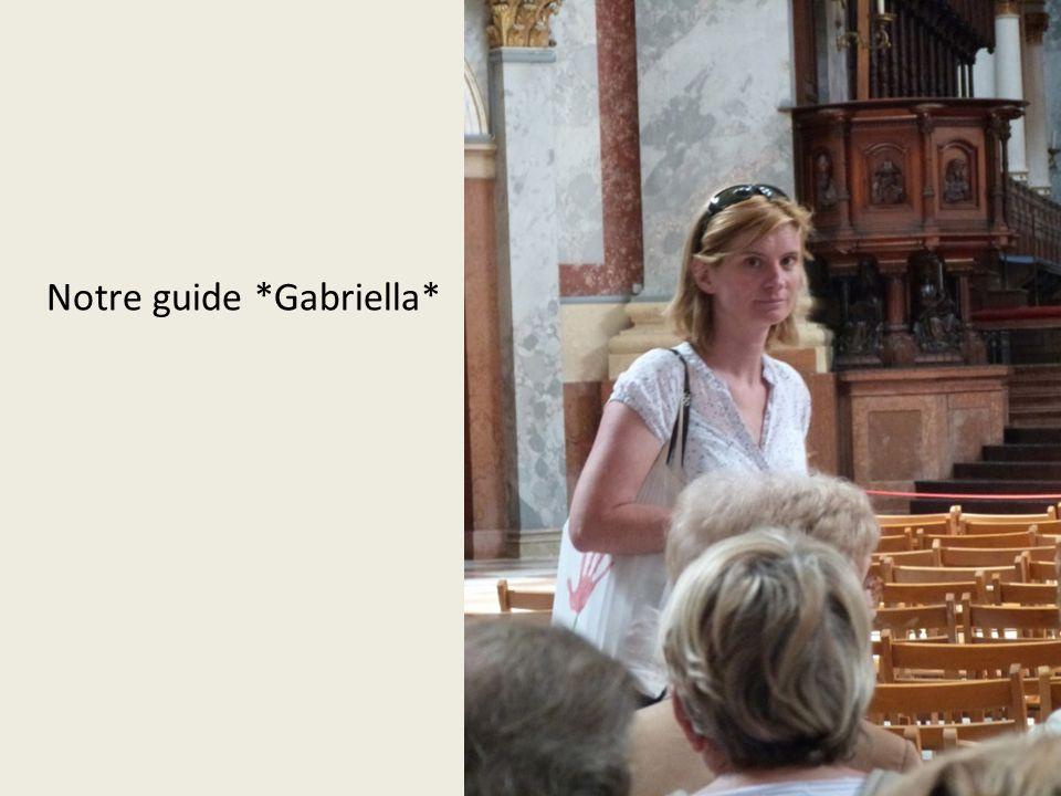 Notre guide *Gabriella*