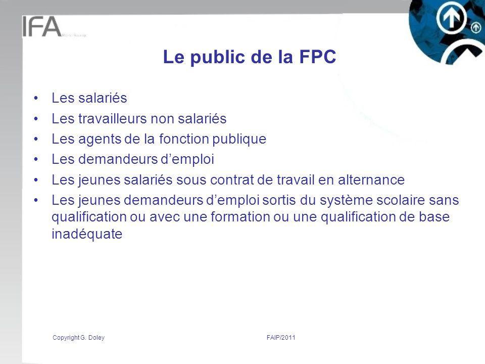 Le public de la FPC Les salariés Les travailleurs non salariés