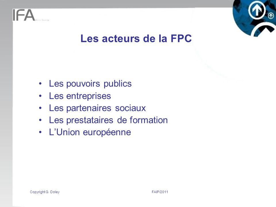 Les acteurs de la FPC Les pouvoirs publics Les entreprises